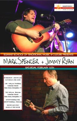 Mark Spencer and Jimmy Ryan Workshop and Showcase Montpelier Vermont