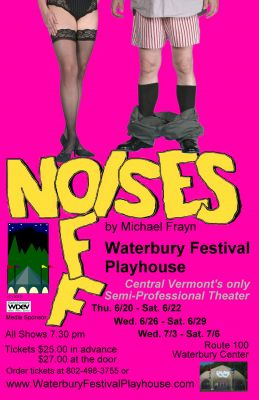 <b>Noises Off</b> Waterbury Center Vermont