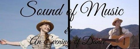 The Sound of Music and an Evening of Dance Johnson Vermont