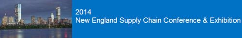2014 New England Supply Chain Conference & Exhibition