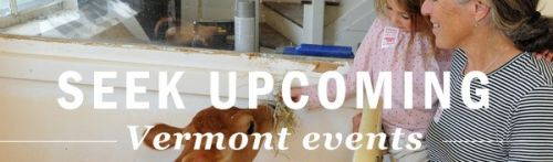 Seek upcoming Vermont events