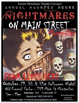 Green Mountain Theater Group Annual Haunted House Montpelier Vermont