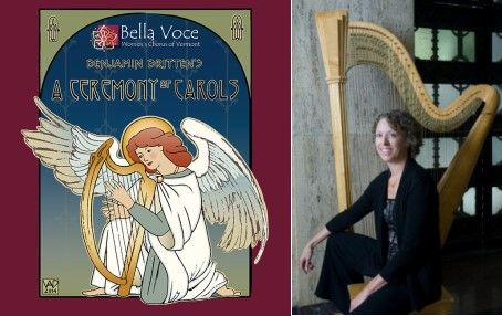 "Bella Voce ""A Ceremony of Carols"" Festive Holiday Concert Burlington Vermont"