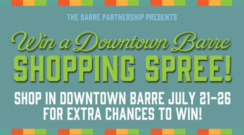 SHOP LOCAL, WIN BIG Barre Vermont