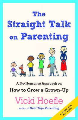 'Straight Talk on Parenting' Vicki Hoefle Discussion & Book Signing  Wednesday, September 16, 2015 Waterbury Vermont