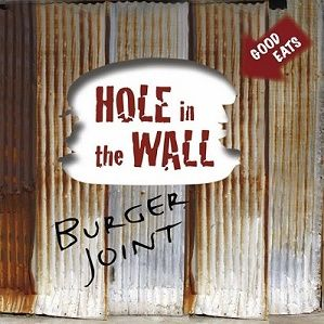 Hole In The Wall Burger Joint