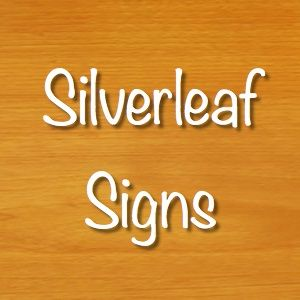 Silverleaf Signs Marysville California