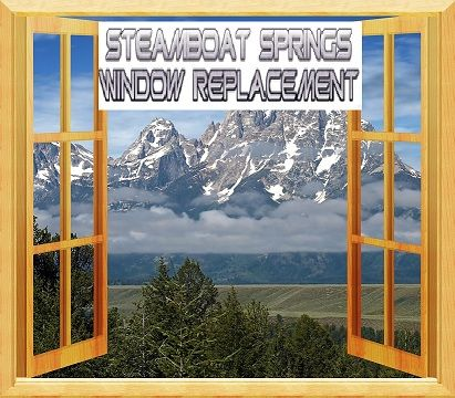 Steamboat Springs Window Replacement steamboat springs Colorado