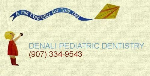 Denali Pediatric Dentistry Anchorage Alaska