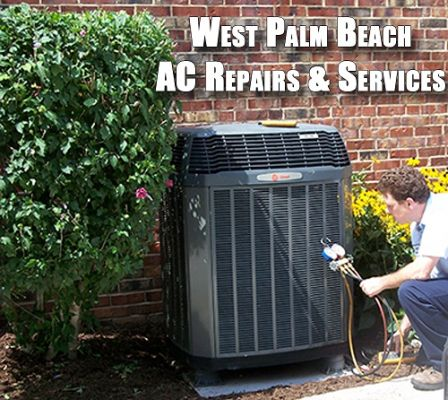 West Palm Beach AC Repairs & Service West Palm Beach Florida
