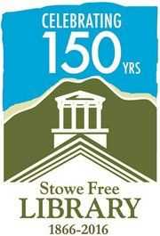 Stowe Reads and Library Open House Stowe Vermont