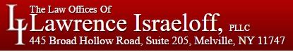 The Law Offices of Lawrence Israeloff, PLLC Melville New York