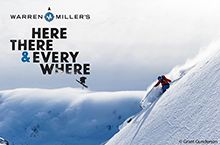 FILM: WARREN MILLER'S HERE, THERE AND EVERYWHERE (2016) Stowe Vermont
