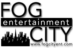 Fog City Entertainment San Francisco California