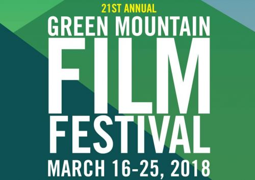 "GREEN Mountain FILM Festival ""Film to Table"" Montpelier Vermont"