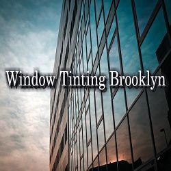 Window Tinting Brooklyn Brooklyn New York