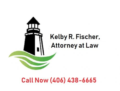 Kelby R. Fischer, Attorney at Law Helena Montana
