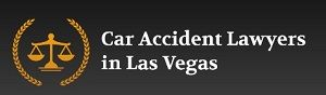 Car Accident Lawyers in Las Vegas Las Vegas Nevada