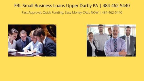 FBL Small Business Loans Upper Darby PA Upper Darby, Pennsylvania