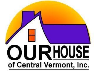 OUR House of Central Vermont, Inc. Barre Vermont