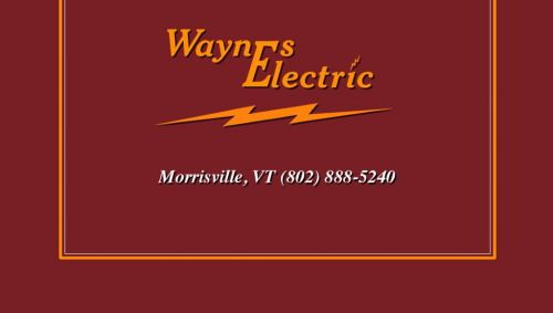 Wayne's Electrical Service Morrisville Vermont