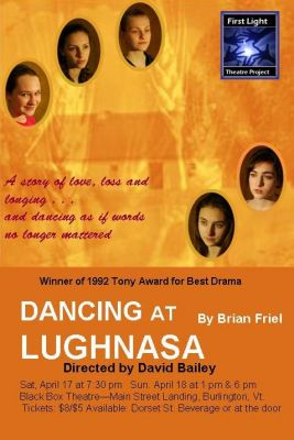 """Dancing at Lughnasa"" Burlington Vermont"