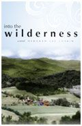 Deborah Luskin will Read from her new Novel, <i>Into the Wilderness</i> Montpelier Vermont