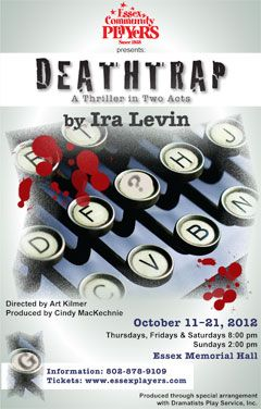 Essex Community Players Presents <i>Deathtrap</i> by Ira Levin Essex Vermont