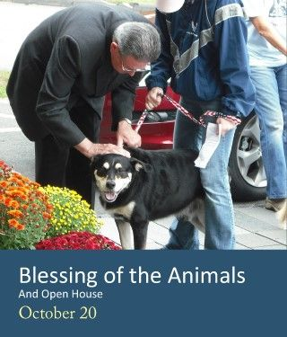 Blessing of the Animals - 1 PM on Saturday, October 20, 2012  at Lucy Mackenzie Humane Society Montpelier Vermont